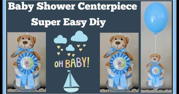 Baby Shower Centerpiece 🍼 for Boys or Girls Super Easy Diy