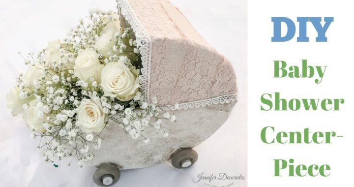 Baby Shower Decorations|DIY Baby Shower Centerpieces