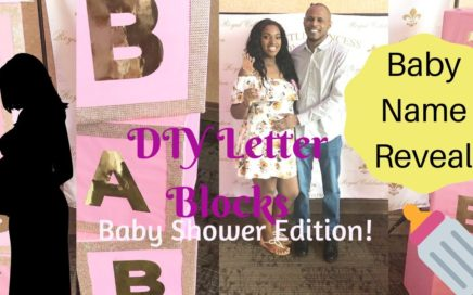 DIY Baby Shower Letter Blocks | Baby Name Reveal!