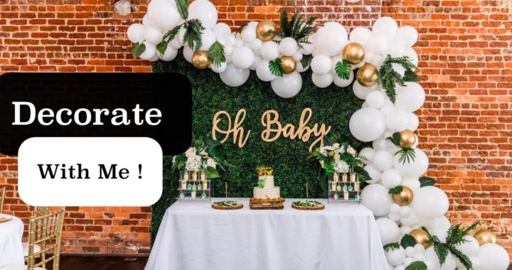 Decorate with me | Glam Safari Baby Shower
