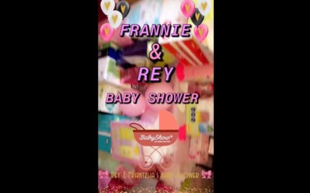 Frannie & Rey's Baby Shower
