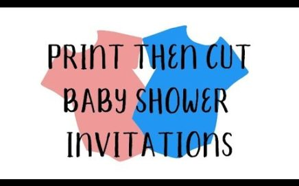 How to Print then Cut with the Cricut making baby shower invitations in the shape of Onesies