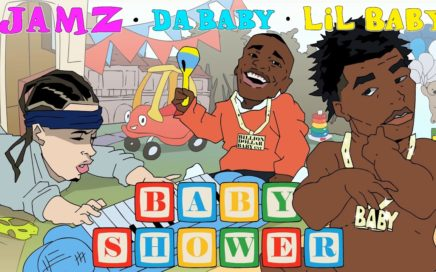 JAMZ Ft. LIL BABY & DABABY - BABY SHOWER (Official Audio)