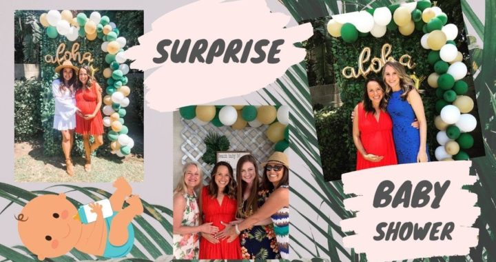 SURPRISE BABY SHOWER IN CALIFORNIA \ CA TRIP PART 1
