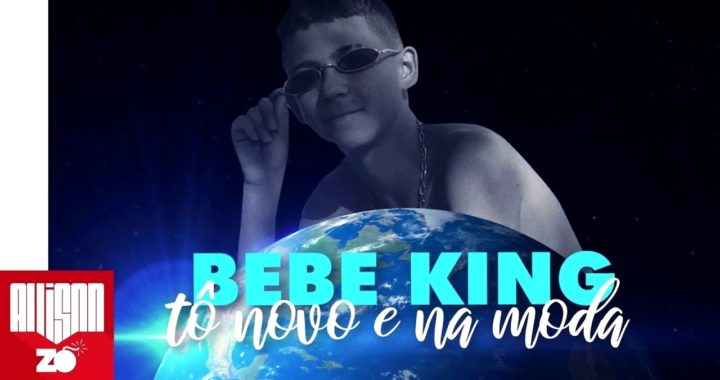 "MC Bebe King - To Novo e na Moda (Djay W) ""2019"""